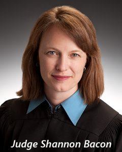 Judge Shannon Bacon